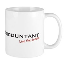 Accountant / Dream! Small Mugs