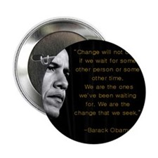 """Change will not come..."" Oba 2.25"" Button"