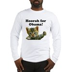 Hoorah for Obama Long Sleeve T-Shirt