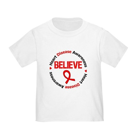 Heart Disease BELIEVE Toddler T-Shirt
