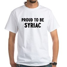 Proud to be Syriac Shirt
