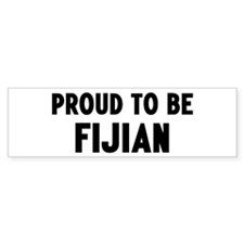 Proud to be Fijian Bumper Bumper Sticker