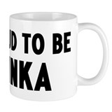 Proud to be Dinka Mug