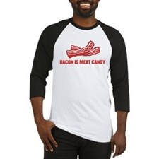 bacon is meat candy Baseball Jersey