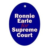 Earle for Supreme Court. Oval Ornament