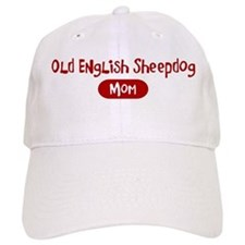 Old English Sheepdog mom Baseball Cap