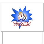 Titans Yard Sign