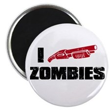i shotgun zombies Magnet