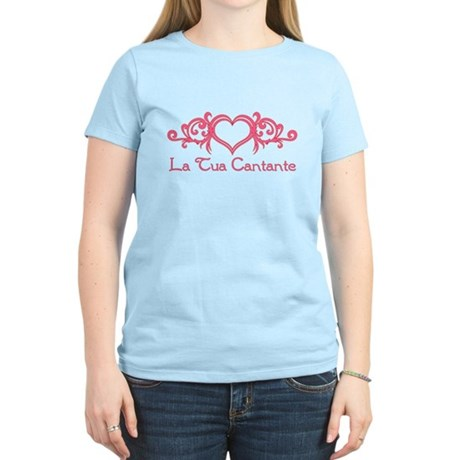 La Tua Cantante Women's Light T-Shirt