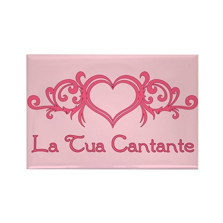 La Tua Cantante Rectangle Magnet (100 pack)