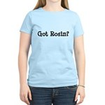 Got Rosin Women's Light T-Shirt