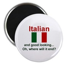 "Good Looking Italian 2.25"" Magnet (10 pack)"