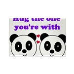 HUG THE ONE YOU'RE WITH Rectangle Magnet (100 pack