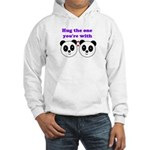 HUG THE ONE YOU'RE WITH Hooded Sweatshirt
