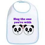HUG THE ONE YOU'RE WITH Bib