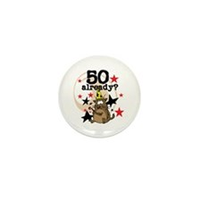 50 Already Birthday Mini Button (10 pack)