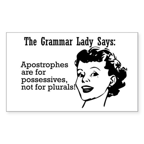 Apostrophes are for Possessiv Sticker (Rectangular