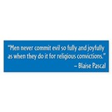 Blaise Pascal Quote Bumper Sticker (50 pk)