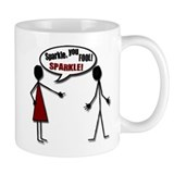 Sparkle, you FOOL! SPARKLE! Small Mug