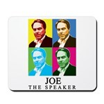 Joe The Speaker Mousepad