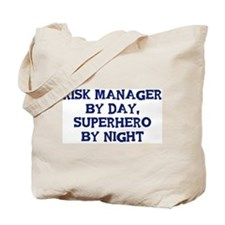 Risk Manager by day Tote Bag