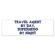 Travel Agent by day Bumper Sticker (50 pk)