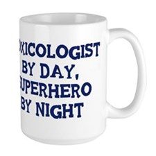 Toxicologist by day Mug