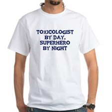 Toxicologist by day Shirt