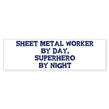 Sheet Metal Worker by day Bumper Sticker (50 pk)