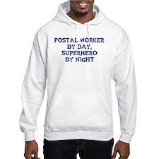 Postal Worker by day Hoodie Sweatshirt