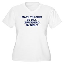 Math Teacher by day T-Shirt