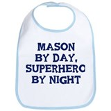 Mason by day Bib