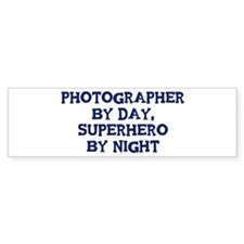 Photographer by day Bumper Sticker (10 pk)