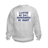 Lawyer by day Sweatshirt