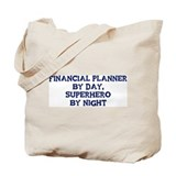 Financial Planner by day Tote Bag