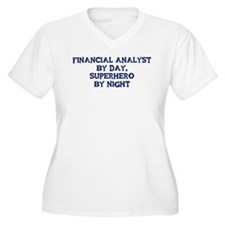 Financial Analyst by day T-Shirt