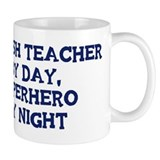 English Teacher by day Small Mug
