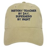 History Teacher by day Baseball Cap