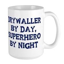 Drywaller by day Mug