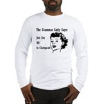 Chatspeak: Just Say NO Long Sleeve T-Shirt