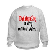 Danger Is My Middle Name Sweatshirt