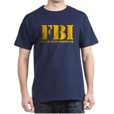 FBI (Furry Butt Inspector) (yellow print) T-Shirt