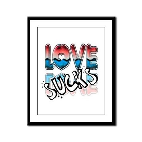 Love Sucks Framed Panel Print