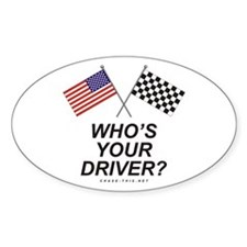 Who's Your Driver Oval Decal