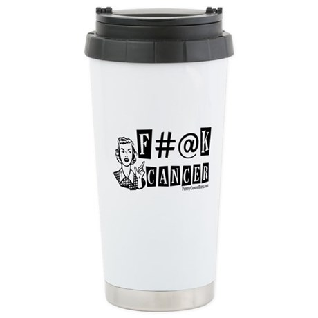 F#@K CANCER! Ceramic Travel Mug