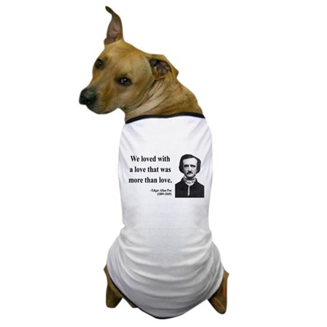 Edgar Allan Poe 9 Dog T-Shirt