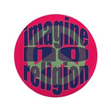 "Imagine No Religion 3.5"" Button"