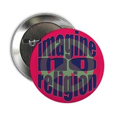 "Imagine No Religion 2.25"" Button"