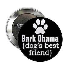 """Dog's Best Friend 2.25"""" Button"""