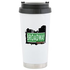 BROADWAY, MANHATTAN, NYC Ceramic Travel Mug